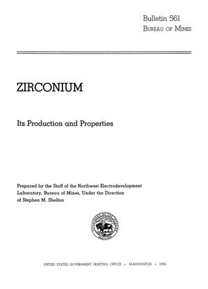 Primary view of object titled 'Zirconium: Its Production and Properties'.