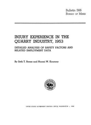 Primary view of object titled 'Injury Experience in the Quarry Industry, 1953: Detailed Analysis of Safety Factors and Related Employment Data'.