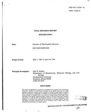 Genetics of thermophilic bacteria. Final progress report, May 1, 1984--April 30, 1991