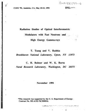 Radiation studies of optical interferometric modulators with fast neutrons and high energy gamma-rays