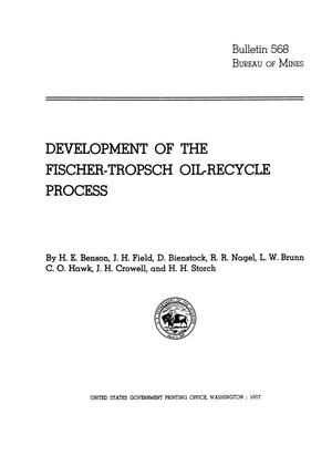 Primary view of object titled 'Development of the Fischer-Tropsch Oil-Recycle Process'.