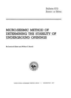 Primary view of object titled 'Micro-Seismic Method of Determining the Stability of Underground Openings'.