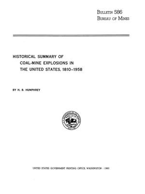 Primary view of object titled 'Historical Summary of Coal-Mine Explosions in the United States, 1810-1958'.