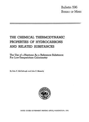 Primary view of object titled 'The Chemical Thermodynamic Properties of Hydrocarbons and Related Substances: The Use of n-Heptane as a Reference Substance for Low-Temperature Calorimetry'.
