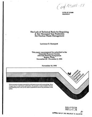 Primary view of The lack of technical basis for requiring a ten thousand year prediction for nuclear waste management