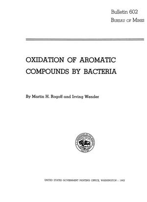 Primary view of object titled 'Oxidation of Aromatic Compounds by Bacteria'.