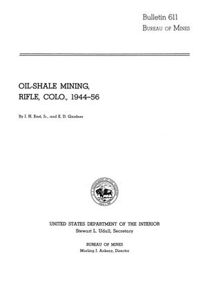 Primary view of object titled 'Oil-Shale Mining, Rifle, Colorado, 1944-56'.