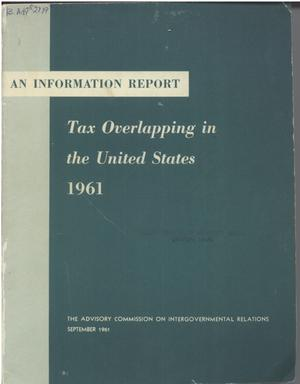 Primary view of object titled 'Tax overlapping in the United States, 1961'.