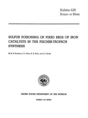 Primary view of object titled 'Sulfur Poisoning of Fixed Beds of Iron Catalysts in the Fischer-Tropsch Synthesis'.