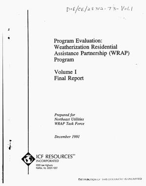 Primary view of object titled 'Program evaluation: Weatherization Residential Assistance Partnership (WRAP) Program. Volume 1, Final report'.