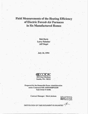 Primary view of object titled 'Field Measurements of Heating Efficiency of Electric Forced-Air Furnaces in Six Manufactured Homes.'.