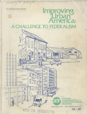 Primary view of object titled 'Improving urban America : a challenge to federalism'.