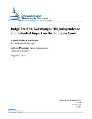 Primary view of object titled 'Judge Brett M. Kavanaugh: His Jurisprudence and Potential Impact on the Supreme Court'.