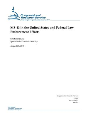 Primary view of object titled 'MS-13 in the United States and Federal Law Enforcement Efforts'.