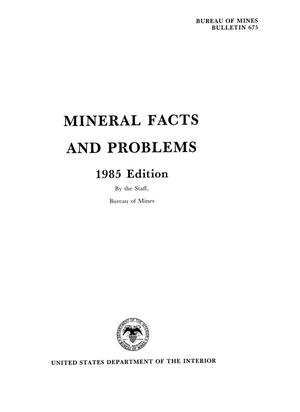 Mineral Facts and Problems: 1985 Edition