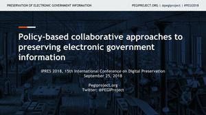 Policy-based collaborative approaches to preserving electronic government information