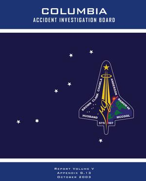 Primary view of object titled 'Columbia Accident Investigation Board Report: Volume 5. Other Significant Documents'.