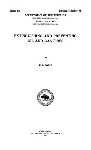 Primary view of object titled 'Extinguishing and Preventing Oil and Gas Fires'.