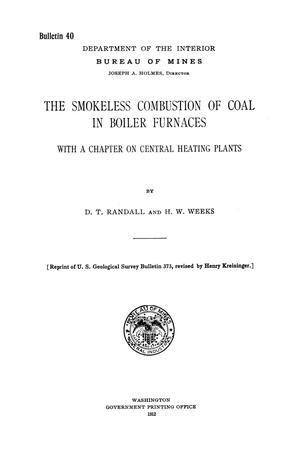Primary view of object titled 'The Smokeless Combustion of Coal in Boiler Furnaces'.