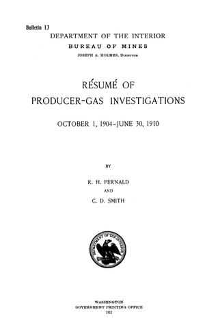 Primary view of object titled 'Resume of Producer-Gas Investigations: October 1, 1904-June 30, 1910'.