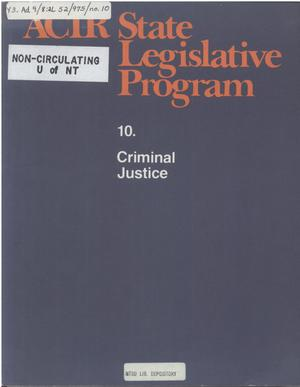 Primary view of object titled 'ACIR state legislative program : 10. Criminal Justice'.