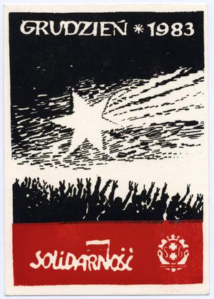 Primary view of object titled 'Grudzien 1983. Solidarność'.