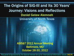 The Origins of SIG-III and Its 30 Years' Journey: Visions and Reflections
