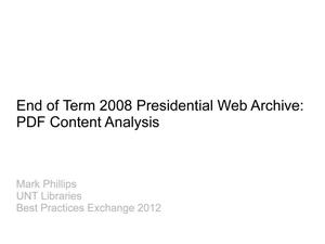 Primary view of object titled 'End of Term 2008 Presidential Web Archive: PDF Content Analysis'.