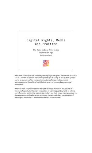 Digital Rights, Media and Practice: The Right to Bear Arms in the Information Age