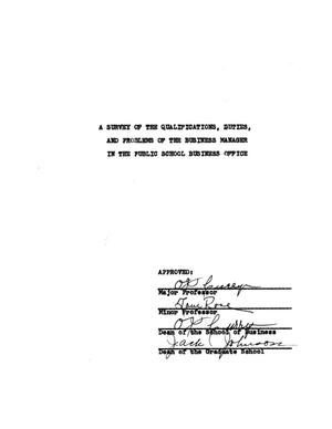 Primary view of object titled 'A Survey of the Qualifications, Duties, and Problems of the Business Manager in the Public School Business Office'.