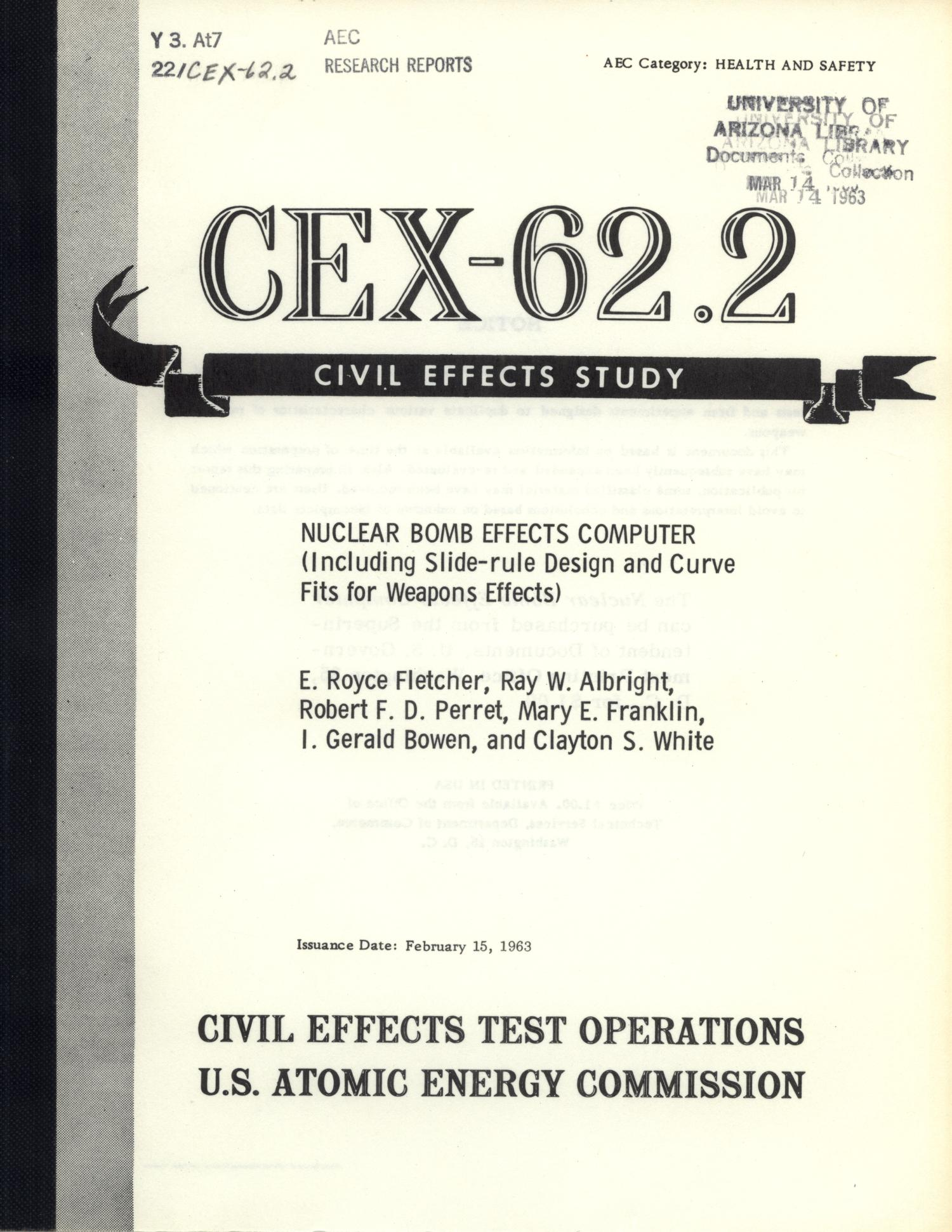 Nuclear Bomb Effects Computer (Including Slide-rule Design and Curve Fits for Weapons Effects)                                                                                                      Front Cover