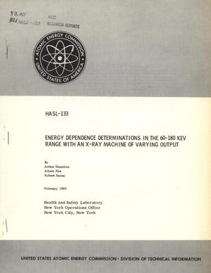 Primary view of object titled 'Energy Dependence Determinations in the 60-180 KeV Range with an X-Ray Machine of Varying Output'.