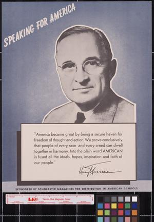 Primary view of object titled 'Speaking for America ... Harry Truman.'.