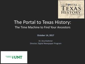 The Portal to Texas History: The Time Machine to Find Your Ancestors
