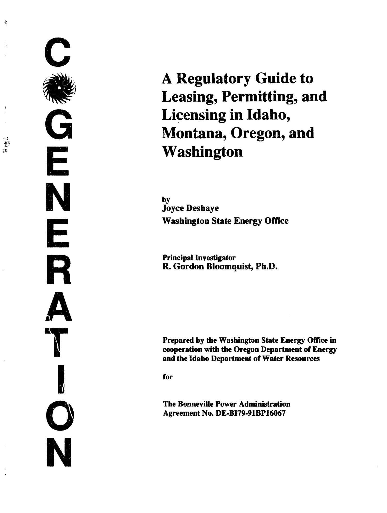 Cogeneration : A Regulatory Guide to Leasing, Permitting, and Licensing in Idaho, Montana, Oregon, and Washington.                                                                                                      [Sequence #]: 1 of 232