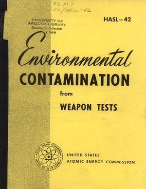 Primary view of object titled 'Environmental Contamination from Weapon Tests'.