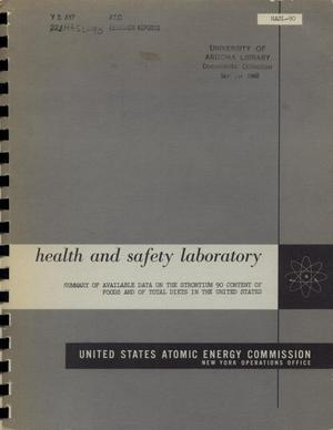 Primary view of object titled 'Summary of Available Data on the Strontium 90 Content of Foods and of Total Diets in the United States'.