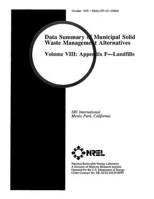 Primary view of object titled 'Data Summary of Municipal Solid Waste Management Alternatives, Volume 8: Appendix F--Landfills'.