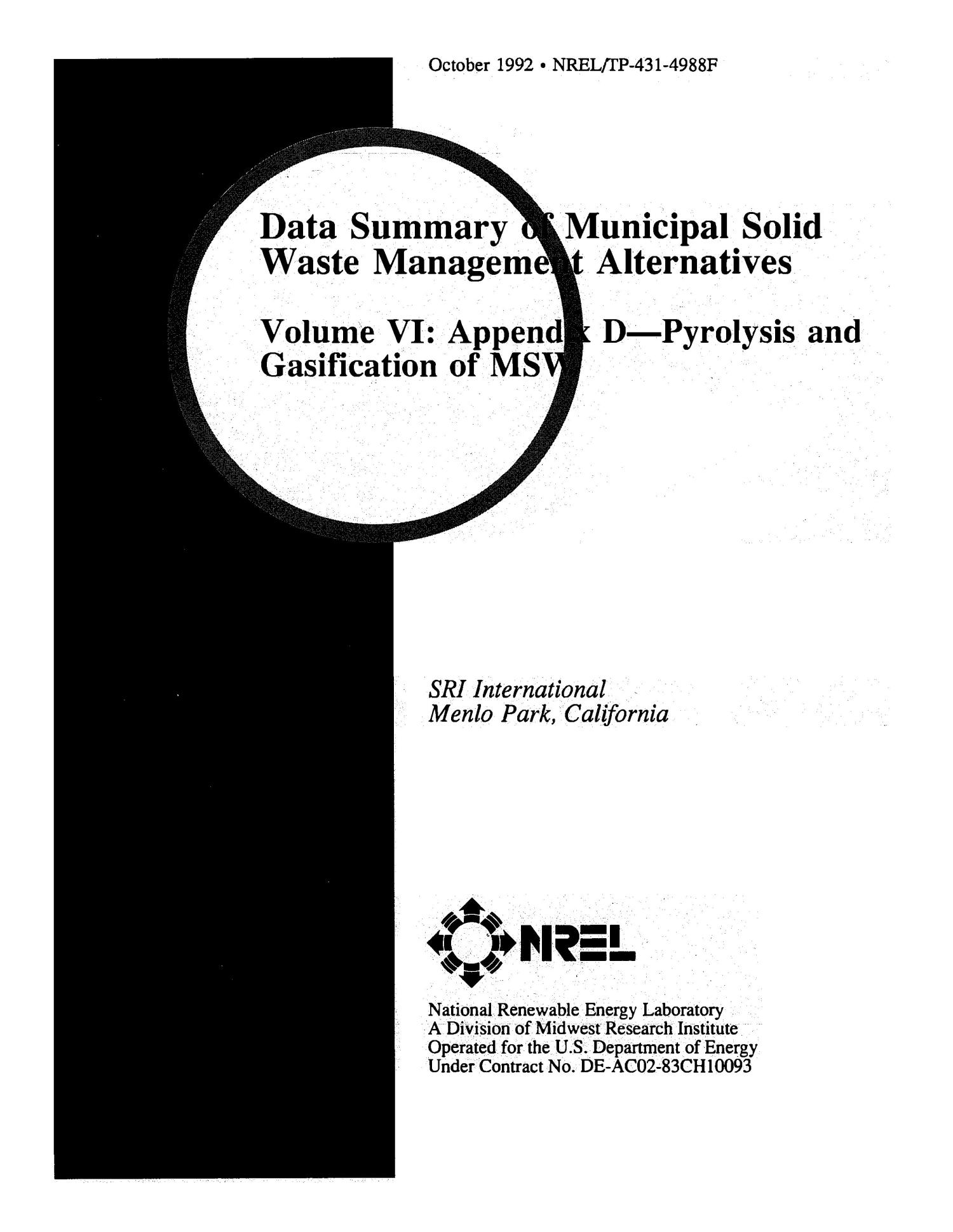 Data Summary of Municipal Solid Waste Management Alternatives, Volume 6: Appendix D--Pyrolysis and Gasification of MSW                                                                                                      [Sequence #]: 1 of 62
