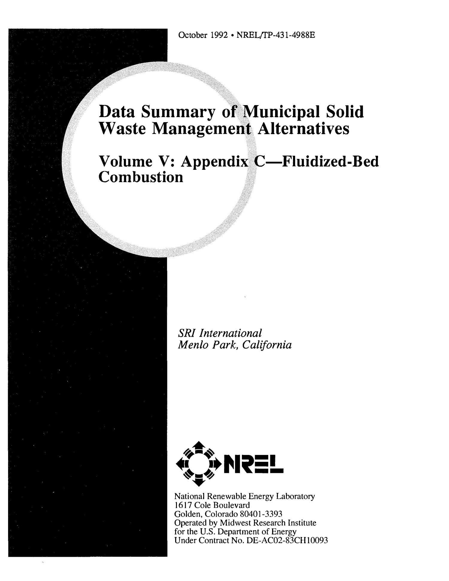 Data Summary of Municipal Solid Waste Management Alternatives, Volume 5: Appendix C--Fluidized-Bed Combustion                                                                                                      [Sequence #]: 1 of 60