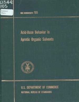 Primary view of object titled 'Acid-Base Behavior in Aprotic Organica Solvents'.