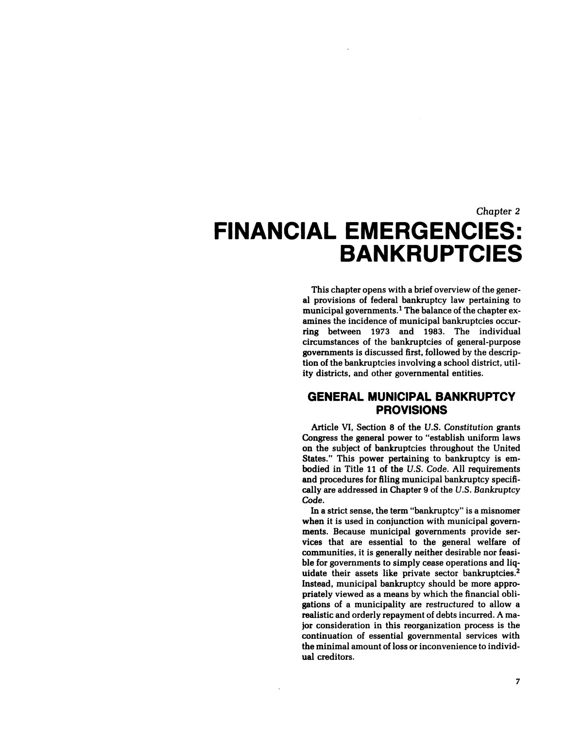 Bankruptcies, defaults, and other local government financial emergencies                                                                                                      7