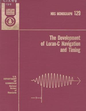 Primary view of object titled 'The Development of Loran-C Navigation and Timing'.