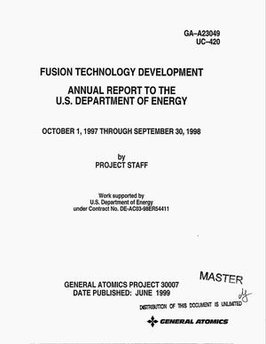 Primary view of object titled 'Fusion technology development: Annual report, October 1, 1997--September 30, 1998'.