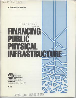 Primary view of object titled 'Financing public physical infrastructure'.