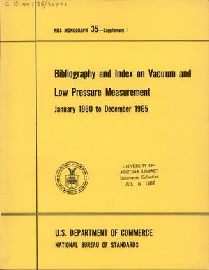 Primary view of object titled 'Bibliography and Index on Vacuum and Low Pressure Measurement, January 1960 to December 1965'.