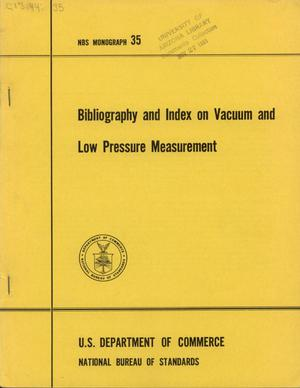 Primary view of object titled 'Bibliography and Index on Vacuum and Low Pressure Measurement'.