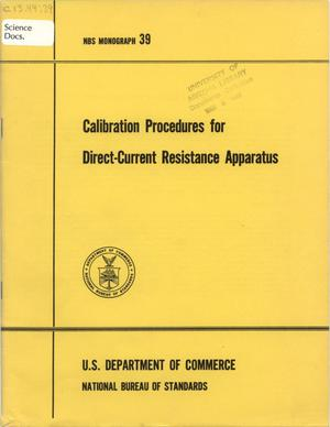 Primary view of object titled 'Calibration Procedures for Direct-Current Resistance Apparatus'.