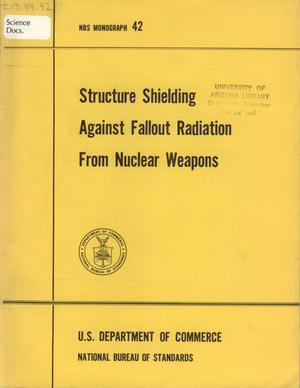 Primary view of object titled 'Structure Shielding Against Fallout Radiation From Nuclear Weapons'.