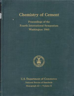 Primary view of object titled 'Chemistry of Cement: Proceedings of the Fourth International Symposium, Washington 1960, Volume 2'.